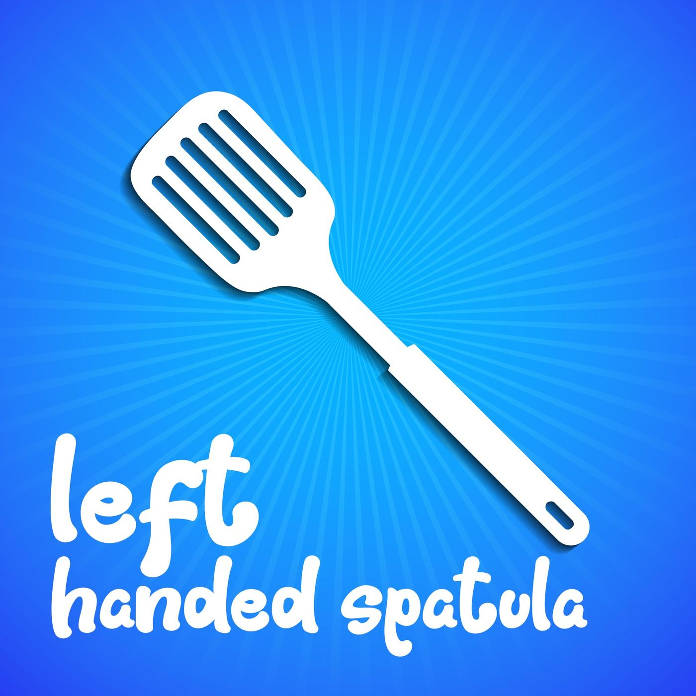 Left Handed Spatula S1 E8 Locavore – Eating Local